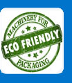 machinery for eco friendly packaging